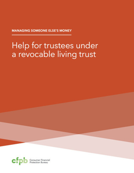 Help for trustees living under a revocable living trust